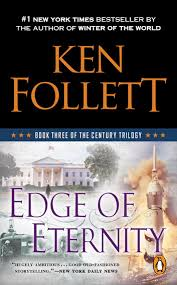 edge of eternity book three of the century trilogy ebook by ken follett