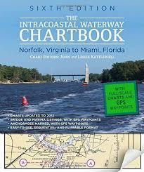 Icw Navigation Charts Intracoastal Waterway Chartbook Norfolk Miami 6e 2012 Icw