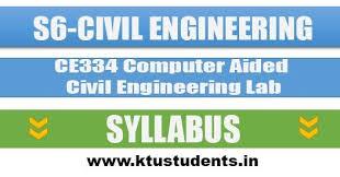 CE334 Computer Aided Civil Engineering Lab   Syllabus S6 CE   KTU ...