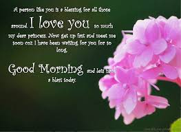 Good Morning My Princess Quotes Best Of 24 Good Morning Wishes With Blessings