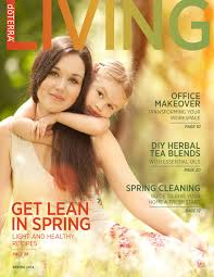 Doterra Living Mag Spring 2014 By Dorothy Issuu