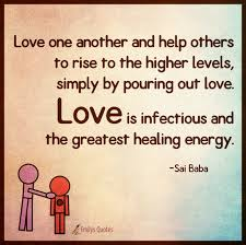 Love One Another Quotes Magnificent Love One Another And Help Others To Rise To The Higher Levels
