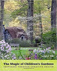 Small Picture The Magic of Childrens Gardens Inspiring Through Creative Design