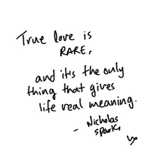 True Love Is Rare And It's The Only Thing That Gives Life Real Delectable What Meaning Of Love
