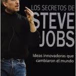 Great Resumen Del Libro Los Secretos De Steve Jobs Por Capitulos