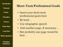 Short Term Professional Goals Introduction Personal I Seek Education Honors Short Term