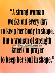 Strong Christian Woman Quotes Best of Quotes About Praying Woman 24 Quotes