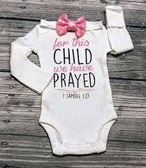 Whether you're religious or not, the bible can be a great source when you're looking for reassuring scripture. Amazon Com Christian Baby Bodysuit For This Child We Have Prayed Bodysuit Christening Bodysuit Baptism Bodysuit 1 Samuel 1 27 Bible Verse Bodysuit Religious Bodysuit Miracle Baby Rainbow Baby Nicu Handmade