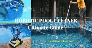10 Best Robotic Pool Cleaners Reviews June 2018 Buying Guide