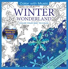 Winter Wonderland Adult Coloring Book With Relaxation Cd Color Coloring Book Cd L