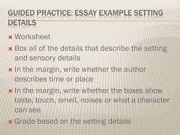 describe a place essay example com describe a place essay example 12 guided practice essay setting details