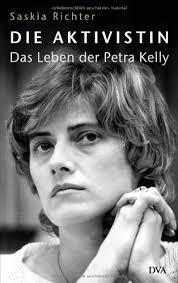Amazon.fr - Die Aktivistin: Das Leben der Petra Kelly - Richter, Saskia -  Livres