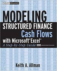 Cash Flow Model Excel Modeling Structured Finance Cash Flows With Microsoft Excel