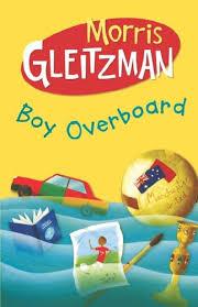 boy overboard by morris gleitzman 1020674