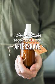 how to make homemade aftershave