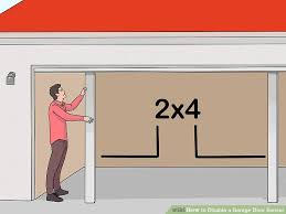 3 ways to disable a garage door sensor wikihow image titled disable a garage door sensor step 2