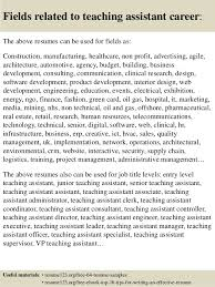 16 fields related to teaching assistant sample resume for teaching assistant