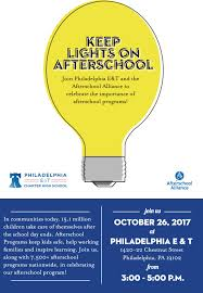 Lights On After School 2017 Lights On Afterschool Philadelphia Electrical And