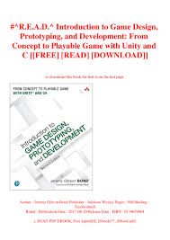 Introduction To Game Design Prototyping And Development Pdf Free Download R E A D Introduction To Game Design Prototyping And