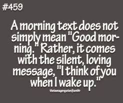 "Mean Good Morning Quotes Best Of A Morning Text Does Not Simply Mean ""Good Morning"" Rather It Comes"