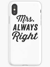 Just Married Quotes Mrs Always Right Mr Never Right 100100 Black ink Couples 80