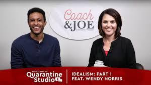 Idealism: Part 1 feat. Wendy Norris // COACH & JOE - YouTube