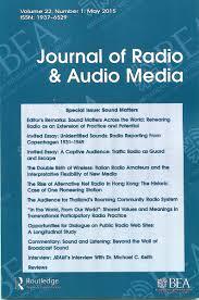 nouveau numero du journal of radio audio media avec un dossier  la revue scientifique americaine journal of radio audio media propose un nouveau numero avec un dossier special consacre aux recherches portant sur