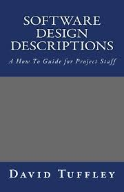 Software Design A Comprehensive Guide To Software Development Projects Amazon Com Software Design Descriptions A How To Guide For