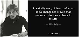Social Change Quotes Stunning Petra Kelly Quote Practically Every Violent Conflict Or Social