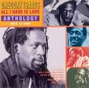 All I Have Is Love: Anthology, 1968-1995