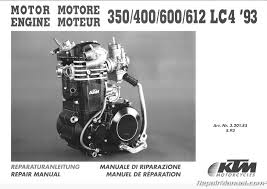 1993 1995 ktm 350 400 600 612 620 lc4 motorcycle engine repair 1993 1995 ktm 350 400 600 612 620 lc4 engine repair manual 1