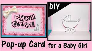 Babygirl Cards Diy Pop Up Card For A Baby Girl