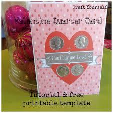 Quarter Cards Valentine Quarter Card Tutorial Free Printable Template