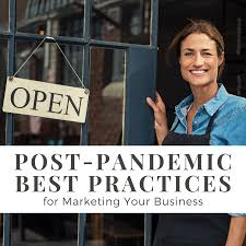 Post-Pandemic Best Practices for Marketing Your Business - NHFPL