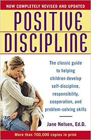 Discipline With Purpose Chart Positive Discipline The Classic Guide To Helping Children
