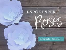 Diy Giant Paper Rose Flower Diy Giant Paper Roses With Free Template Download Print