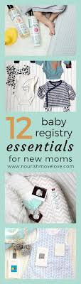 12 Baby Registry Essentials For New Moms | Nourish Move Love