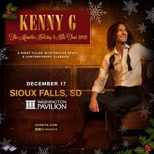 Kenny G At The Washington Pavilion This Christmas Win