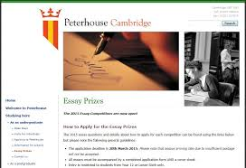 lower th enrichment peterhouse college cambridge essay  for many years peterhouse has been proud to organise the vellacott history essay competition and the kelvin science essay competition was set up in 1999 to