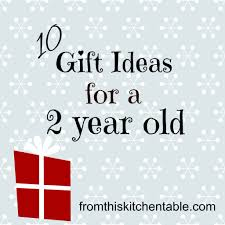 10 Gift Ideas for a 2 Year Old. Fun ideas any child would love! Old - From This Kitchen Table
