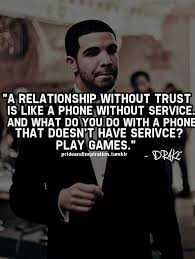 Drake Song Quotes Amazing Relationship Without Trust Good Point Drake Quotes Pinterest