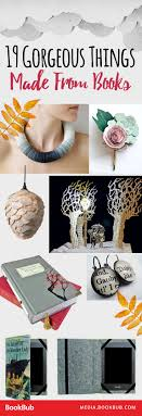 19 Insanely Gorgeous Things Made from Books. Diy GiftsCraft ...