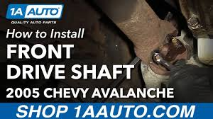 How to Remove Reinstall Front Drive Shaft 2005 Chevy Avalanche ...