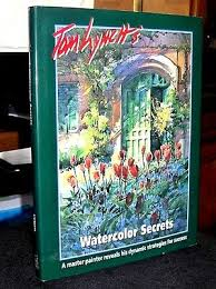 Tom Lynch 100 Watercolor Workshop Lesson Charts Secrets Of Successful Watercolors By Mr Max Muller English