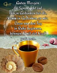 Pin Von Heinrich Thoben Auf Guten Morgen Guten Morgen Kaffee