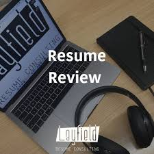 Resume Review Layfield Resume Consulting Classy Resume Review Services