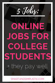 17 best ideas about teaching college students 5 online jobs for college students that pay well