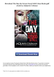 Download The Day the Streets Stood Still Urban Books pdf ebook by JaQuavis  Coleman