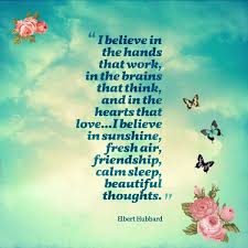 Beautiful Thoughts And Quotes Best of Elbert Hubbard I Believe In Beautiful Thoughts Quote