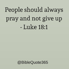 Biblequote365 Bible Quotes Never Give Up At Biblequote365